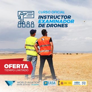 Oferta Curso Instructor Examinador de Drones
